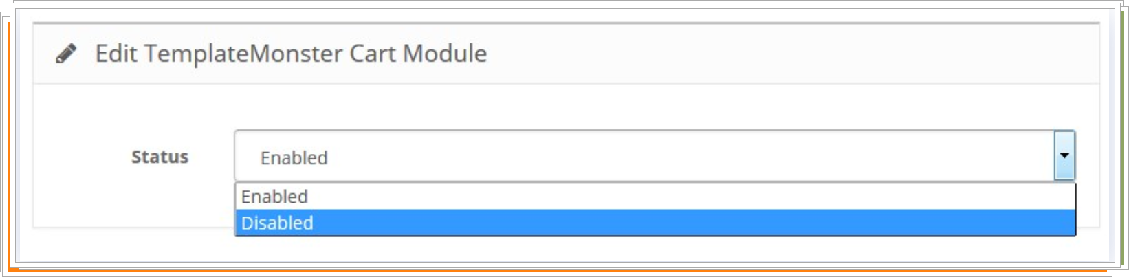 Select Disable at the Status option dropdown to turn off the module.